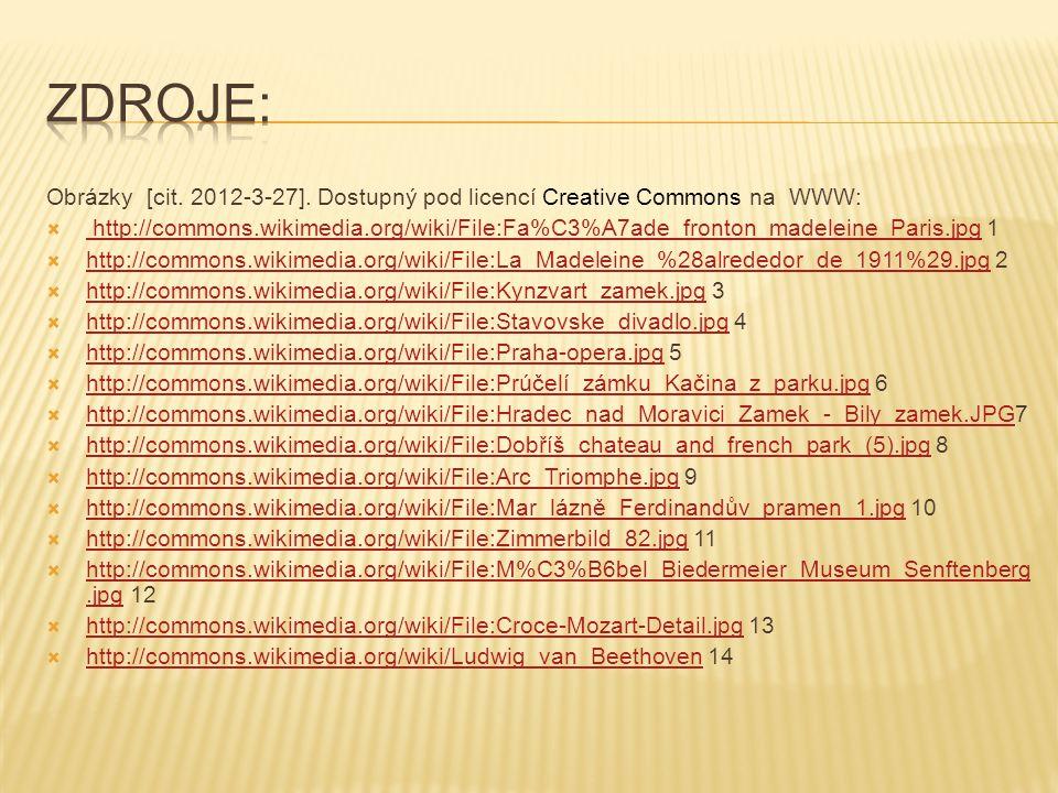 Zdroje: Obrázky [cit. 2012-3-27]. Dostupný pod licencí Creative Commons na WWW: